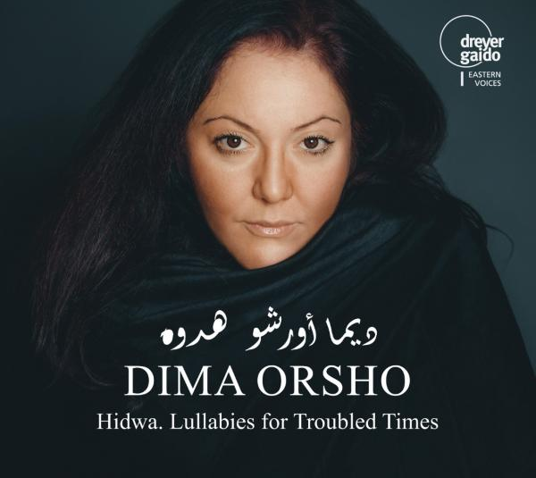 Hidwa. Lullabies for Troubled Times <span>-</span> Orsho, Dima