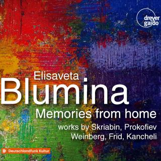 Memories from Home - works by Scriabin, Prokofiev, Weinberg, Frid, Kancheli