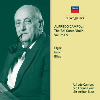 Alfredo Campoli: The Bel Canto Violin Volume 5