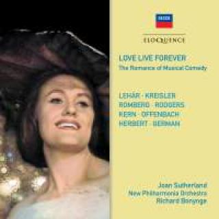 Love Live Forever - The Romance of Musical Comedy - Sutherland, Joan