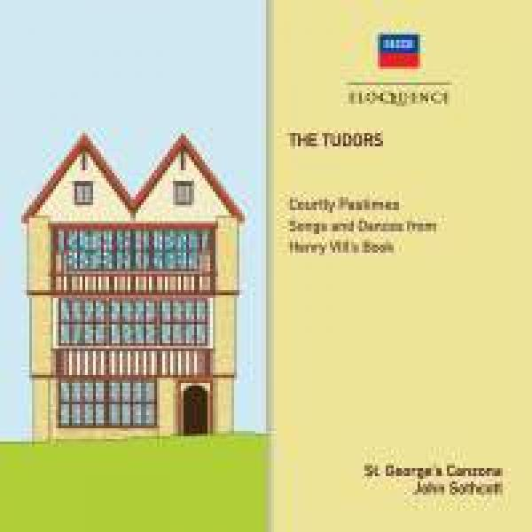 The Tudors - Courtly Pastimes - Songs and dances from 'Henry VIII's Book' <span>-</span> St.George's Canzona