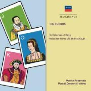 The Tudors - To Entertain A King - Music for Henry VIII and his court - Purcell Consort of Voices / Musica Reservata