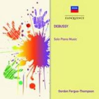 Debussy, Claude: Solo Piano Music - Fergus-Thompson, Gordon