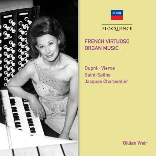 French Virtuoso Organ Music - Weir, Gillian