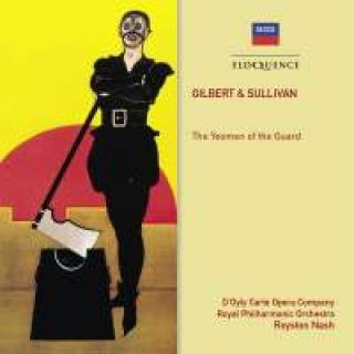 Gilbert & Sullivan: The Yeomen of the Guard - D'Oyly Carte Opera Company