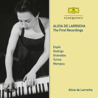 Alicia de Larrocha – The First Recordings - Larrocha, Alicia de – piano