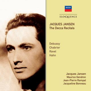 Jacques Jansen - The Decca Recitals - Jansen, Jacques - baritone