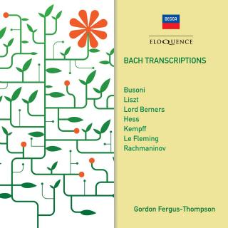 Bach, Johann Sebastian: Transcriptions - Fergus-Thompson, Gordon