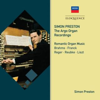 Romantic Organ Music – The Argo Organ Recordings - Preston, Simon – organs of St. Alban's Cathedral; Chapel of King's College, Cambridge; Westminster Abbey; City Hall, Hull