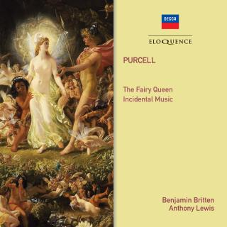 Purcell, Henry: The Fairy Queen; Incidental Music - Britten, Benjamin / Lewis, Anthony
