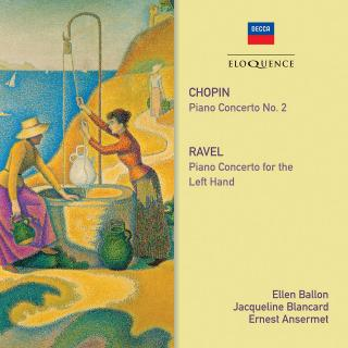Chopin: Piano Concerto No. 2 & Ravel: Piano Concerto for the Left Hand - Ballon, Ellen - piano / Blancard, Jacqueline - piano