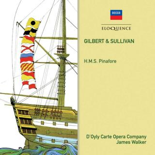 Sullivan, Sir Arthur & Gilbert, William Schwenck: H.M.S. Pinafore - D'Oyly Carte Opera Company