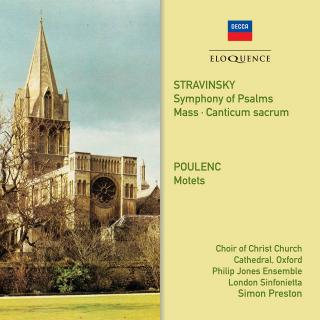 Stravinsky: Symphony of Psalms; Mass – Poulenc: Motets - Choir of Christ Church Cathedral, Oxford