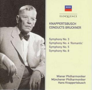 The Decca & Westminster Bruckner Recordings - Knappertbusch conducts Bruckner - Knappertbusch, Hans