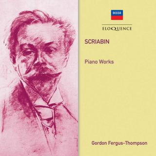 Scriabin, Alexander: Piano Works - Fergus-Thompson, Gordon