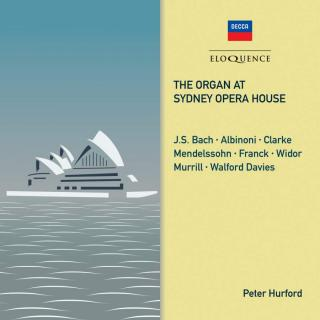 Peter Hurford plays the Organ at Sydney Opera House - Hurford, Peter