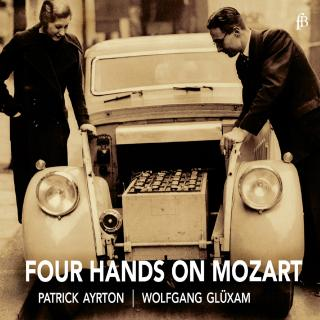 Four Hands on Mozart - Ayrton, Patrick / Glüxam, Wolfgang