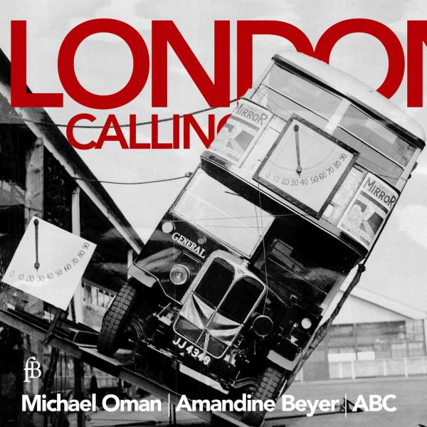 London Calling - A Collection of Ayres, Fantasies and musical Humours <span>-</span> Oman, Michael (recorder / direction) / Beyer, Amandine (baroque violin) / ABC - Austrian Baroque Company