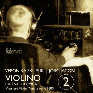 Violino 2 - Catena Bohemica - Viennese Violin Music around 1680 - Skuplik, Veronika (violin) / Jacobi, Jörg (organ)