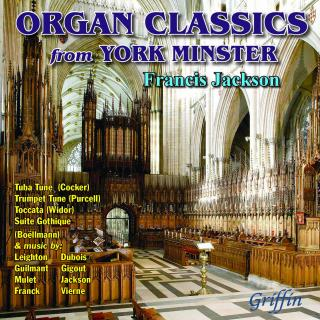 Organ Classics from York Minster - Jackson, Francis – the organ at York Minster