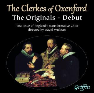 The Clerkes of Oxenford - Debut: the Originals - Wulstan, David - conductor | Clerkes of Oxenford