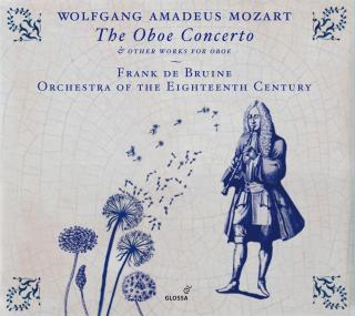 Mozart, Wolfgang Amadeus: Oboe Concerto and other works for oboe - Bruine, Frank de