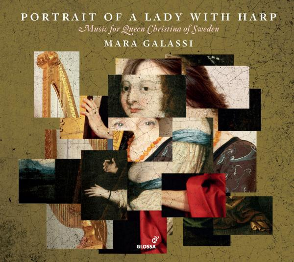 Portrait of a Lady with Harp – Music for Queen Christina of Sweden <span>-</span> Galassi, Mara – arpa doppia