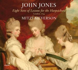Jones, John: Eight Setts of Lessons for the harpsichord, London 1754 - Meyerson, Mitzi