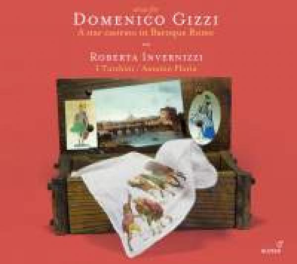 Arias for Domenico Gizzi - A star castrato in Baroque Rome <span>-</span> Invernizzi, Roberta