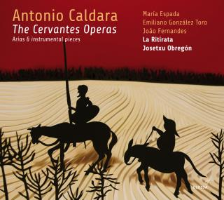 Caldara, Antonio: The Cervantes Operas - Arias & instrumental pieces - La Ritirata