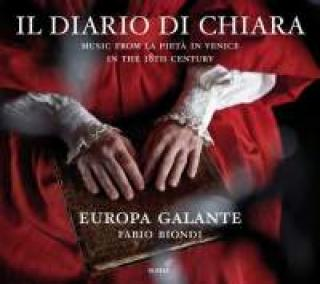 Il Diario Di Chiara - Music From La Pietà In Venice In The 18th Century - Biondi, Fabio