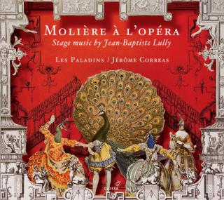 Moliere a l´Opera - Stage music by Jean-Baptiste Lully - Correas, Jérôme