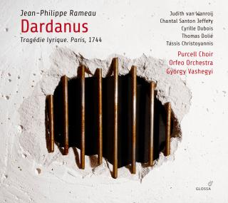 Rameau: Dardanus - Tragedie lyrique. Paris, 1744 - Purcell Choir / Orfeo Orchestra / Vashegyi, György