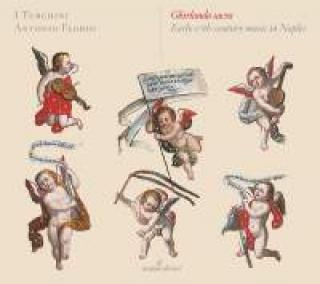 Ghirlanda sacra: Early 17th-century music in Naples - Florio, Antonio