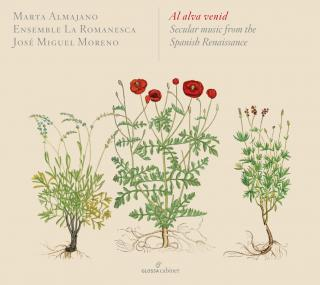 Al alva venid - Secular music from the Spanish Renaissance - Almajano, Marta - soprano
