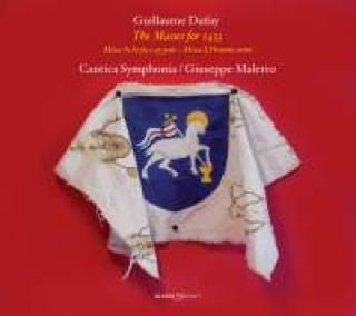 Dufay, Guillaume: The Masses for 1453 - Cantica Symphonia