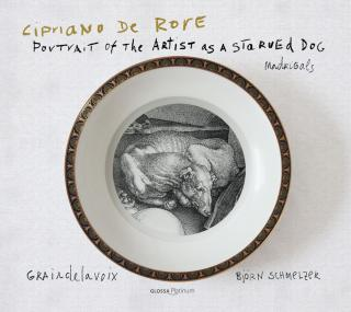 Rore, Cipriani de: Portrait of the artist as a starved dog – Madrigals - Graindelavoix | Schmelzer, Björn