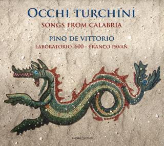 Occhi Turchini – Songs from Calabria - Vittorio, Pino de - voice/chitarra battente/percussion