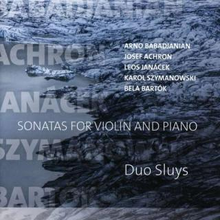 Sonatas for Violin and Piano – Babadjanian, Achron, Janacek, Szymanovski & Bartok - Duo Sluys