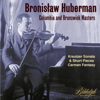 Bronislaw Huberman: Columbia and Brunswick Masters - Huberman, Bronislaw (violin)
