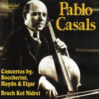 Pablo Casals in Concerto - Casals, Pablo – cello