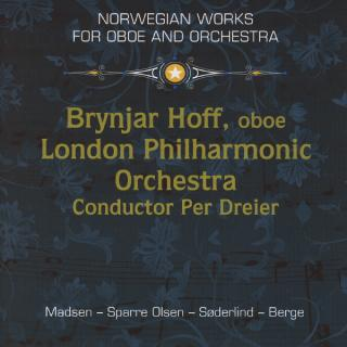 Norwegian Works For Oboe And Orchestra - Hoff, Brynjar/London Philharmonic Orchestra/Dreier, Per