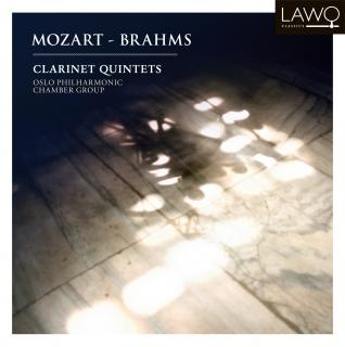 Mozart - Brahms: Clarinet Quintets - Oslo Philharmonic Chamber Group