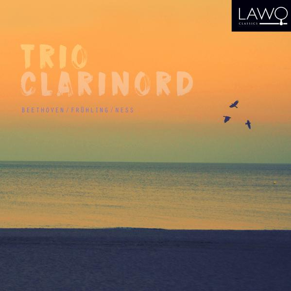 Trio ClariNord Beethoven / Frühling / Ness