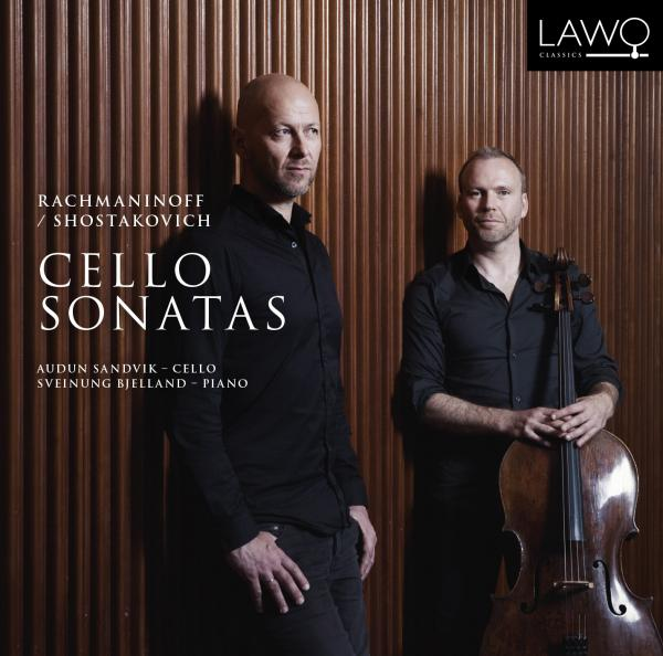 Rachmaninoff / Shostakovich: Cello Sonatas <span>-</span> Sandvik, Audun (cello) / Bjelland, Sveinung (piano)