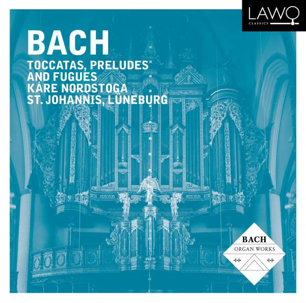 Bach: Toccatas, Preludes and Fugues <span>-</span> Nordstoga, Kåre (orgel)