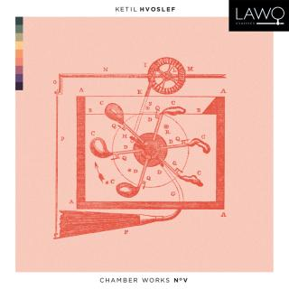 Hvoslef Chamber Works No. V - Hvoslef, Ketil