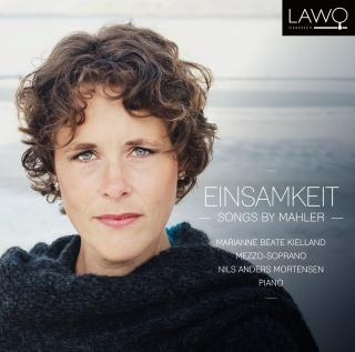 Einsamkeit – Songs by Mahler - Kielland, Marianne Beate (mezzosopran) / Mortensen, Nils Anders (piano)
