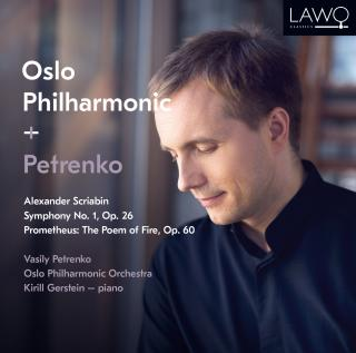 Alexander Scriabin: Symphony No. 1, Op. 26 / Prometheus: The Poem of Fire, Op. 60 - Oslo-Filharmonien / Petrenko, Vasily / Gerstein, Kirill (piano)