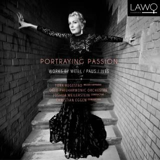 Portraying Passion Works by Weill/Paus/Ives